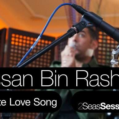 2Seas Sessions #1 – Hassan Bin Rashid